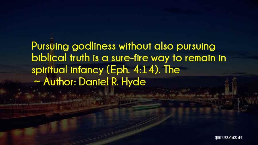 Daniel R. Hyde Quotes 1822225