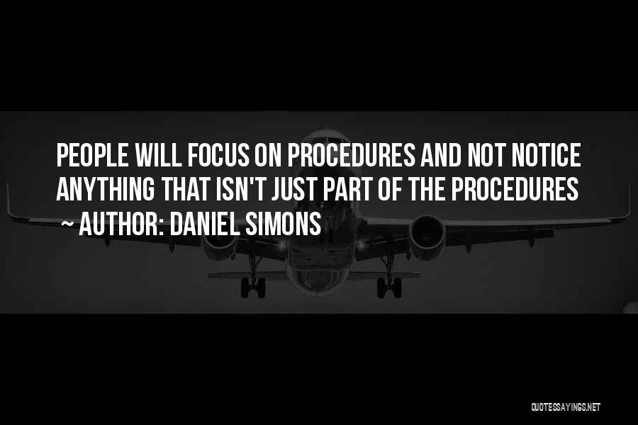 Daniel Simons Quotes 1679873