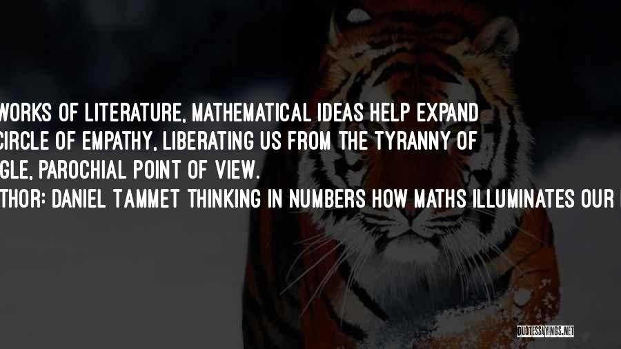 Daniel Tammet Thinking In Numbers How Maths Illuminates Our Lives Quotes 796254