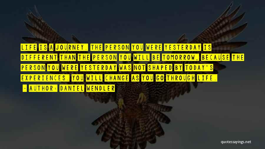 Daniel Wendler Quotes 2012260