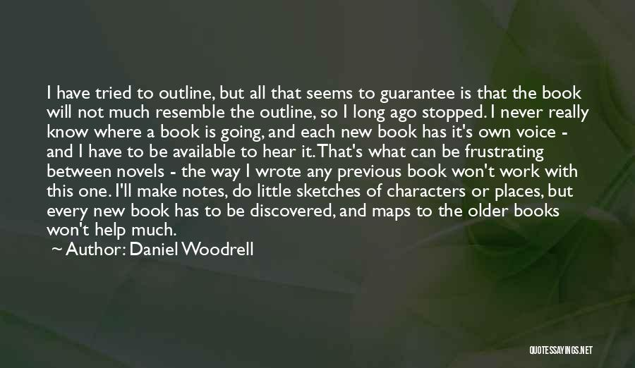 Daniel Woodrell Quotes 1023004