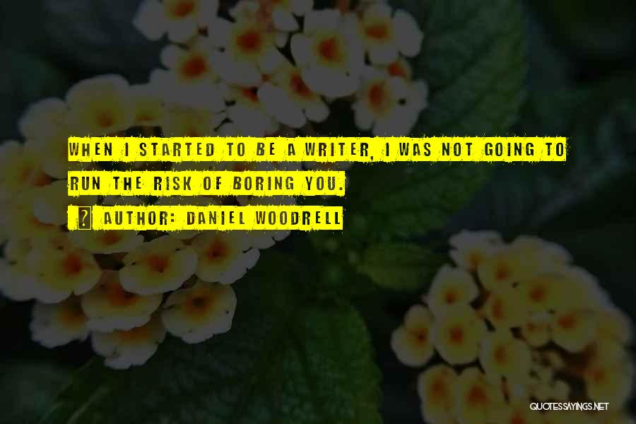 Daniel Woodrell Quotes 102839