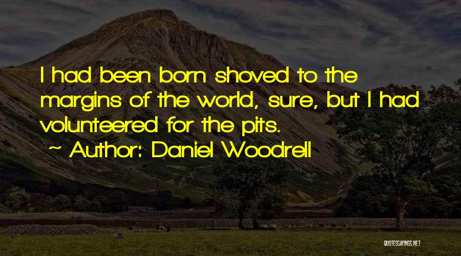 Daniel Woodrell Quotes 1071607
