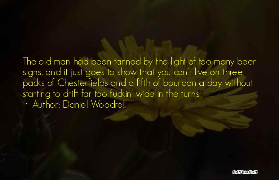 Daniel Woodrell Quotes 1090559