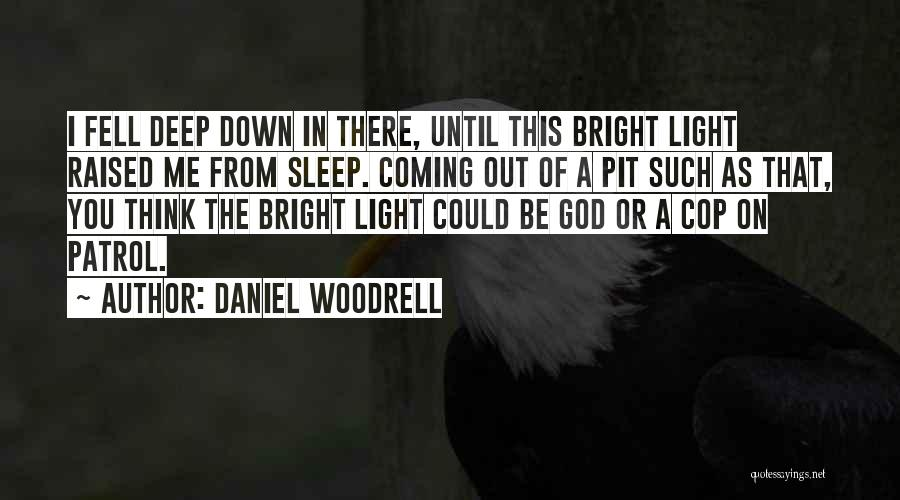 Daniel Woodrell Quotes 1097062