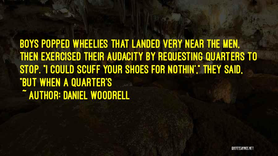 Daniel Woodrell Quotes 1149581