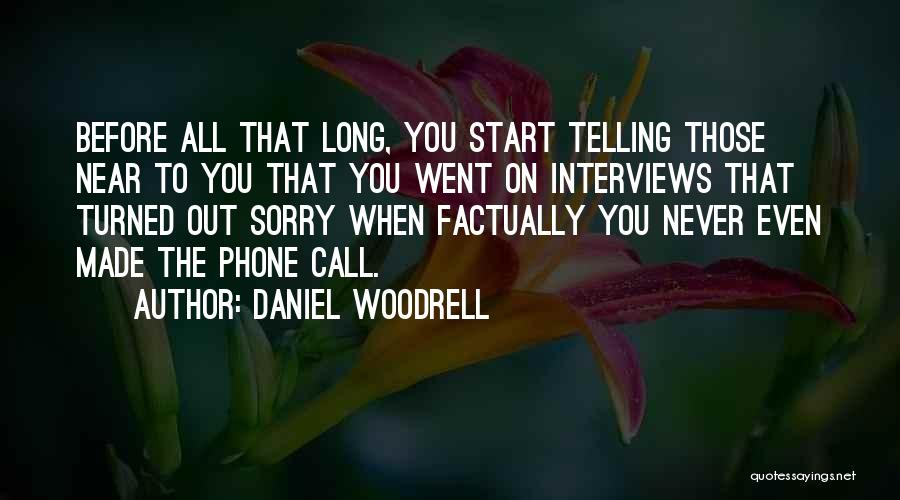 Daniel Woodrell Quotes 1165588