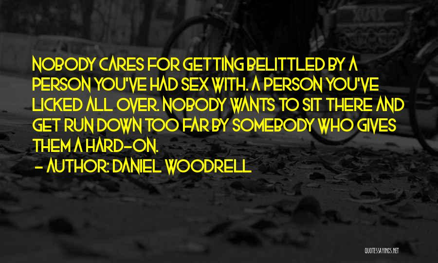 Daniel Woodrell Quotes 1228679