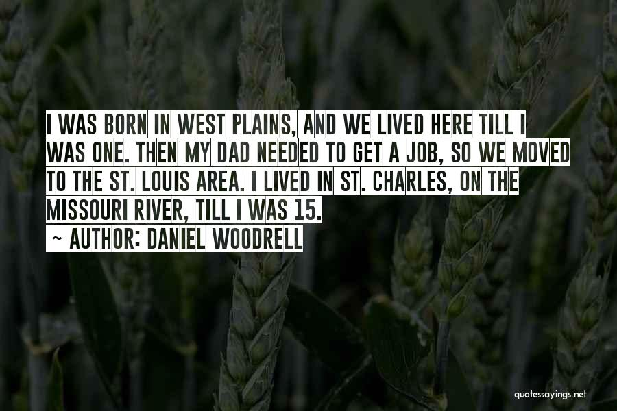 Daniel Woodrell Quotes 1259024