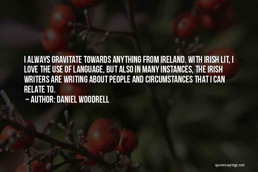 Daniel Woodrell Quotes 1360842