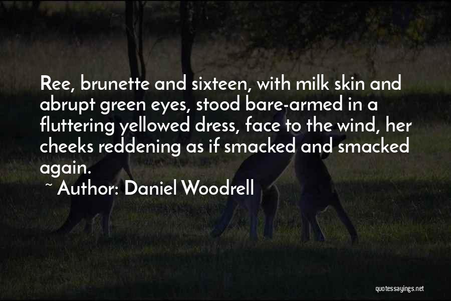 Daniel Woodrell Quotes 1377106