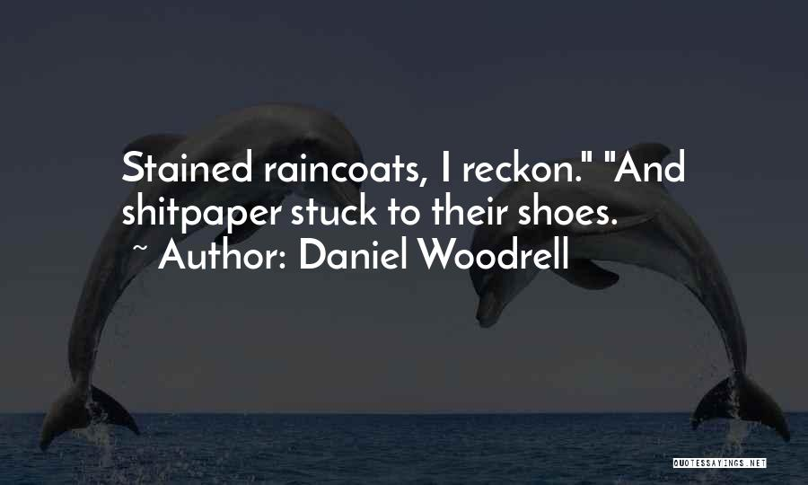 Daniel Woodrell Quotes 1549690