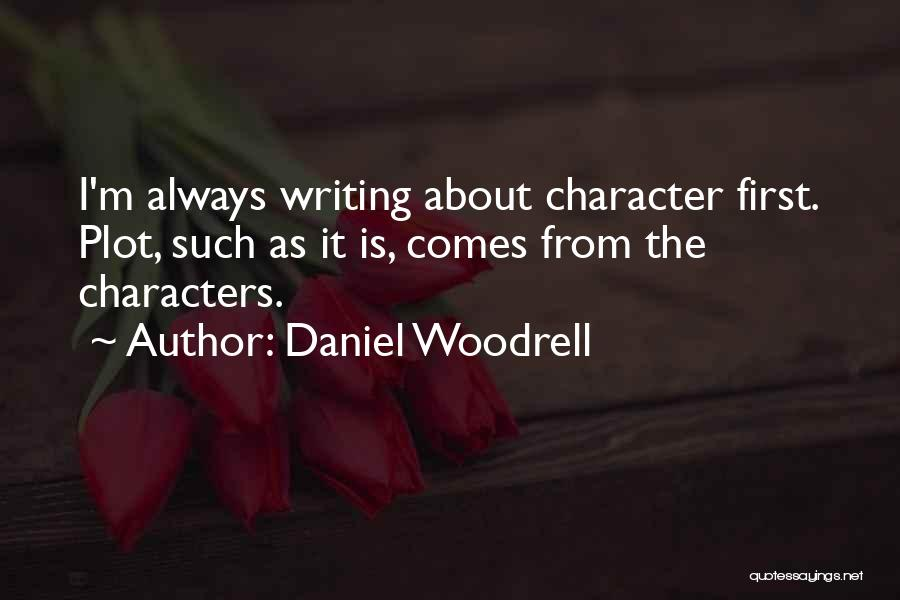 Daniel Woodrell Quotes 1621346