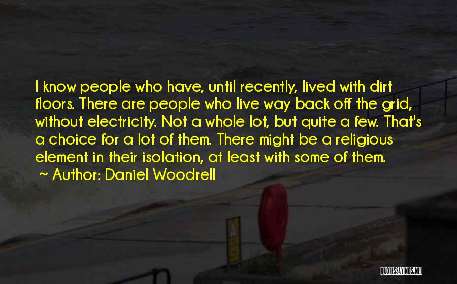Daniel Woodrell Quotes 1651617