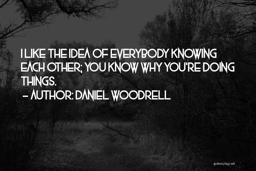 Daniel Woodrell Quotes 1701640