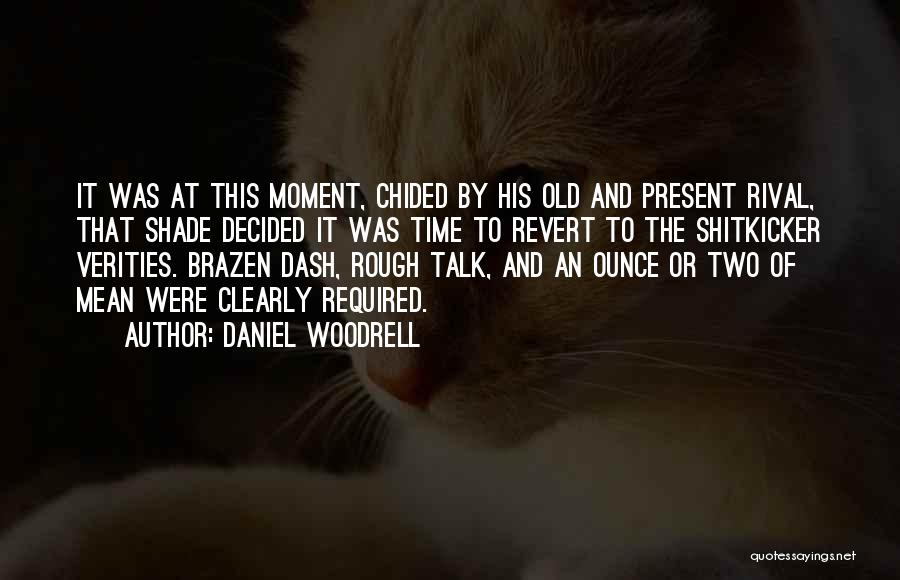 Daniel Woodrell Quotes 1712396