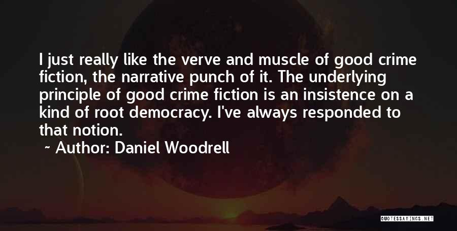 Daniel Woodrell Quotes 1746194