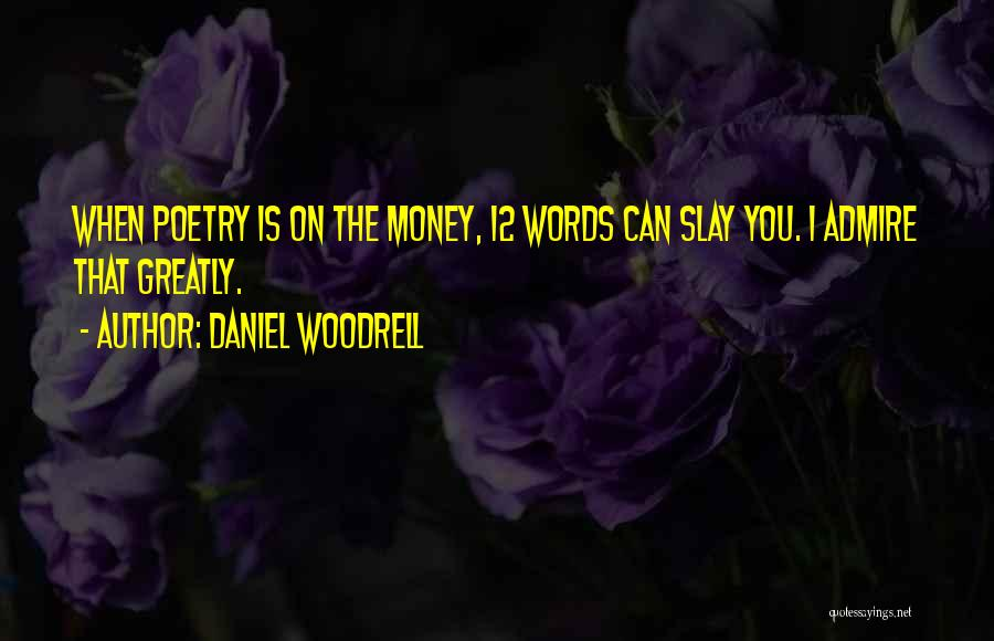 Daniel Woodrell Quotes 1747499
