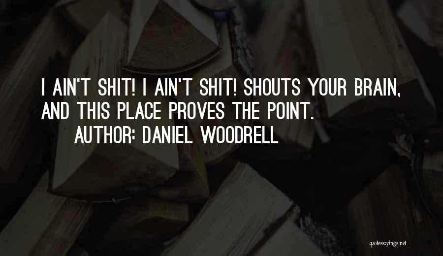 Daniel Woodrell Quotes 1806966