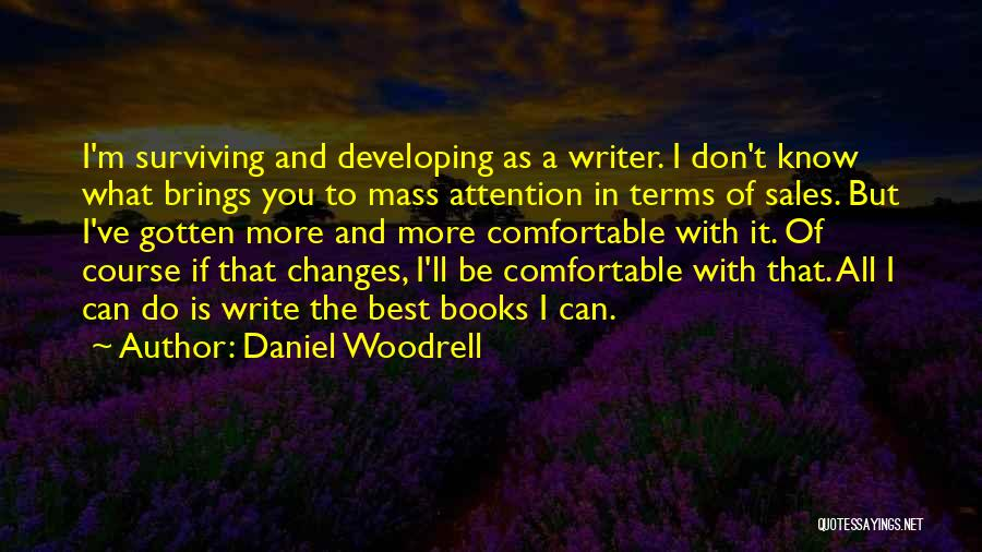 Daniel Woodrell Quotes 1936797