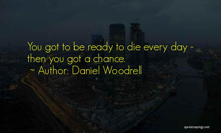 Daniel Woodrell Quotes 1949721