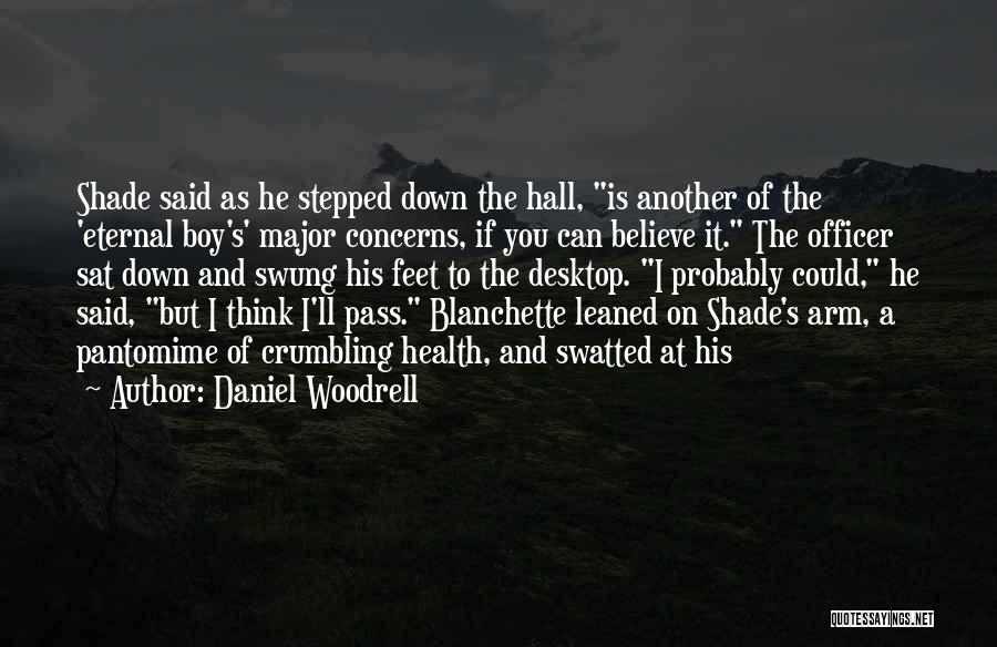 Daniel Woodrell Quotes 205804