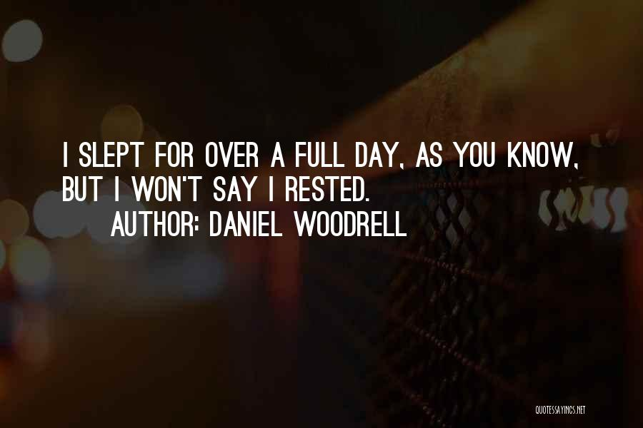 Daniel Woodrell Quotes 2126410