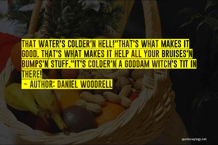 Daniel Woodrell Quotes 2167941