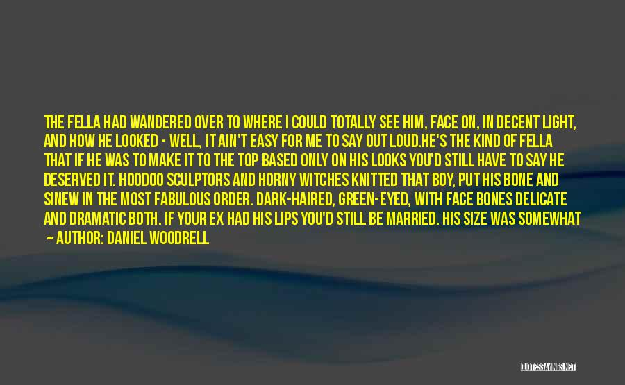 Daniel Woodrell Quotes 2203075