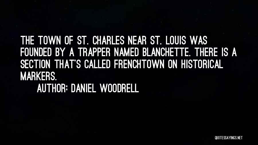 Daniel Woodrell Quotes 2234622