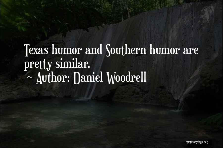 Daniel Woodrell Quotes 2264012
