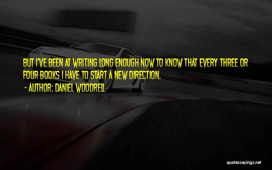 Daniel Woodrell Quotes 2269365