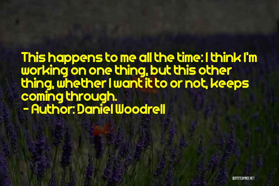 Daniel Woodrell Quotes 327191