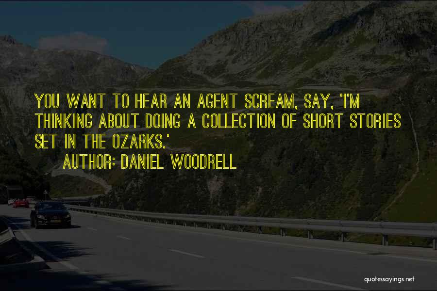 Daniel Woodrell Quotes 343557