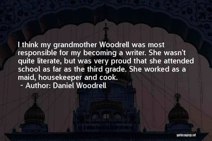 Daniel Woodrell Quotes 357566