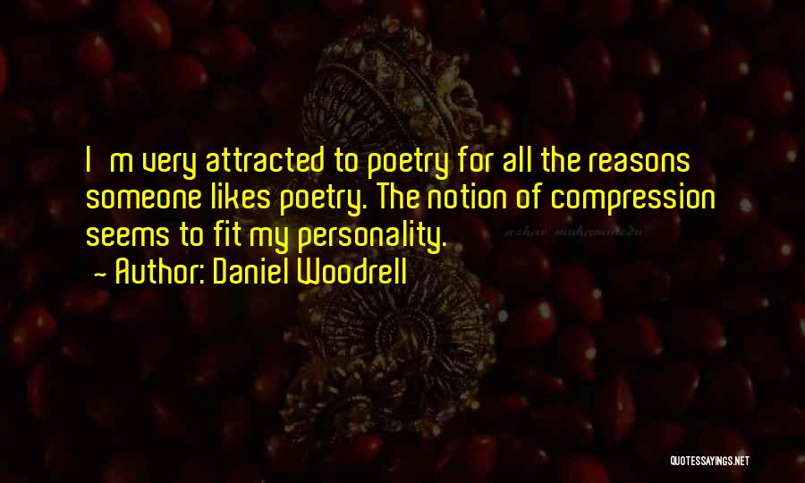 Daniel Woodrell Quotes 533027