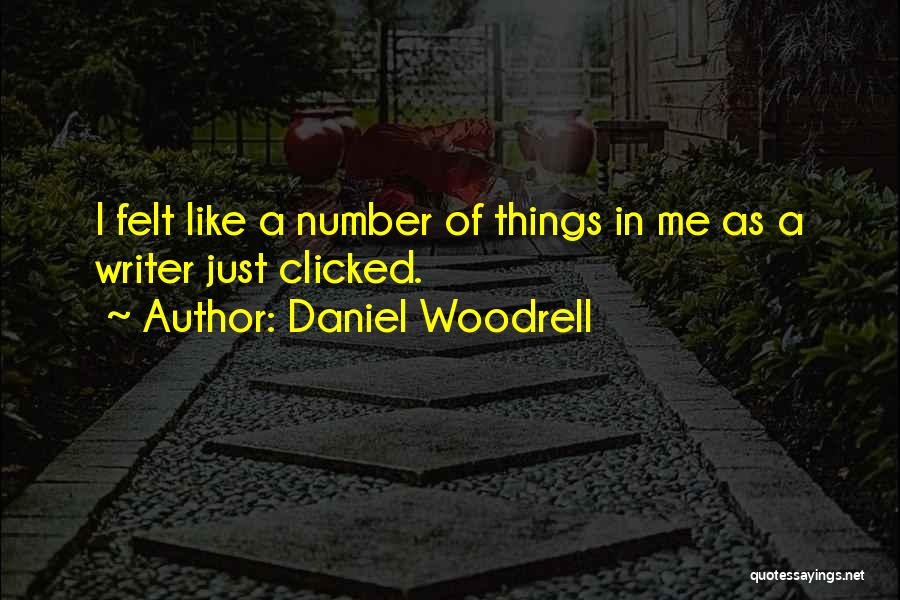 Daniel Woodrell Quotes 556609