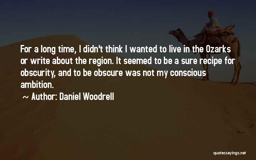 Daniel Woodrell Quotes 609544