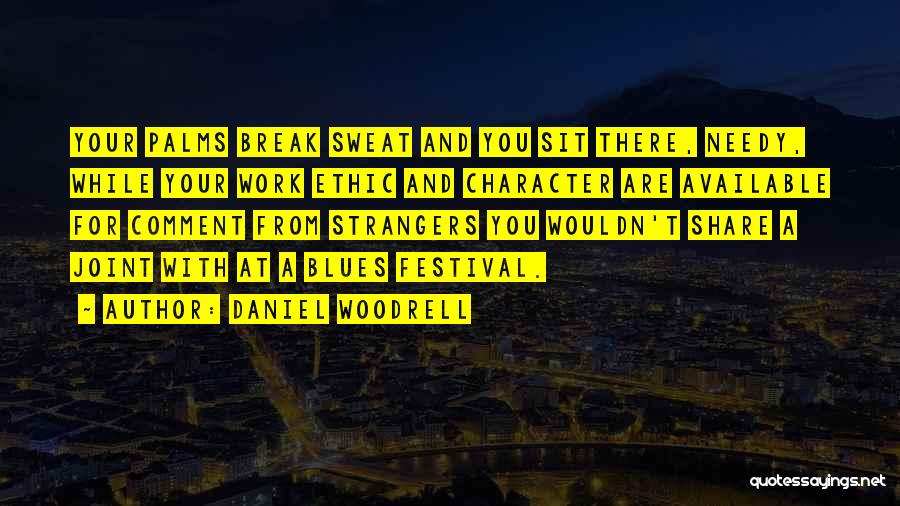 Daniel Woodrell Quotes 708177