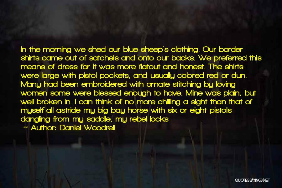 Daniel Woodrell Quotes 727581