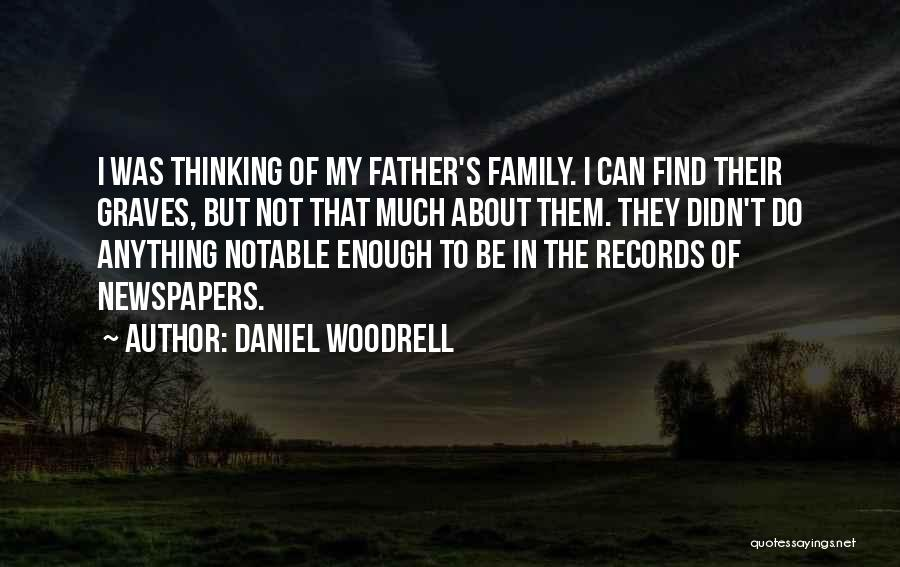Daniel Woodrell Quotes 770624