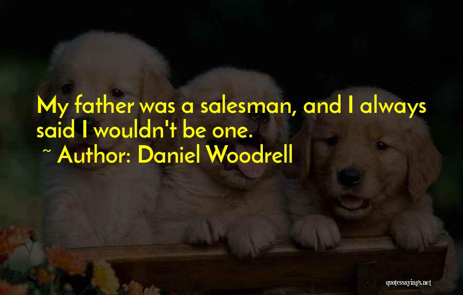 Daniel Woodrell Quotes 889875