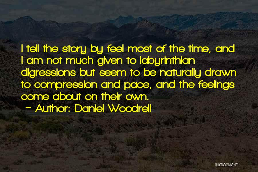Daniel Woodrell Quotes 907803