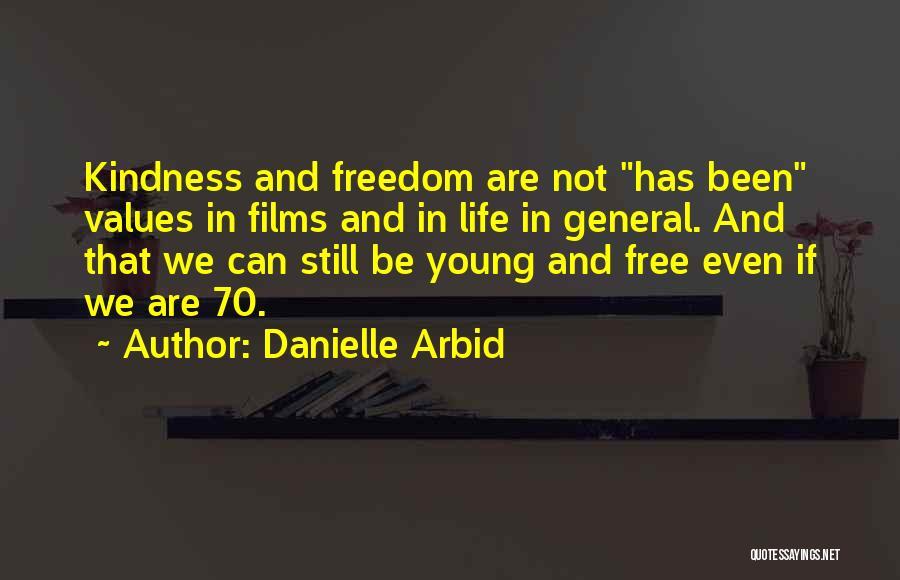 Danielle Arbid Quotes 1354285