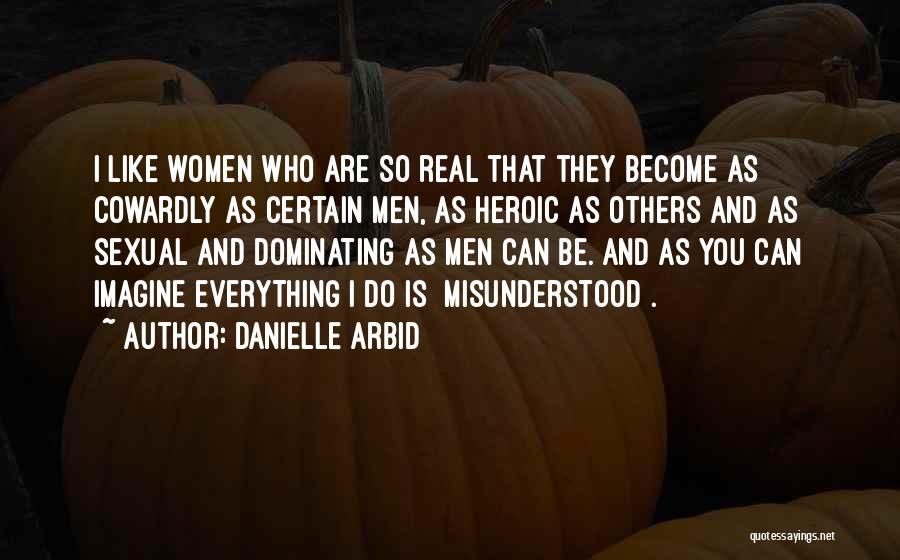 Danielle Arbid Quotes 709180