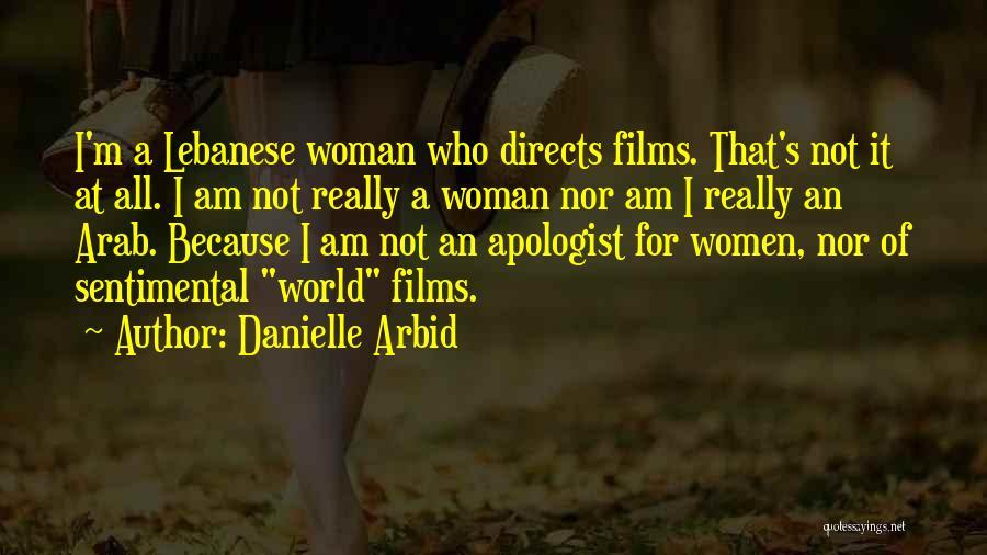 Danielle Arbid Quotes 728009