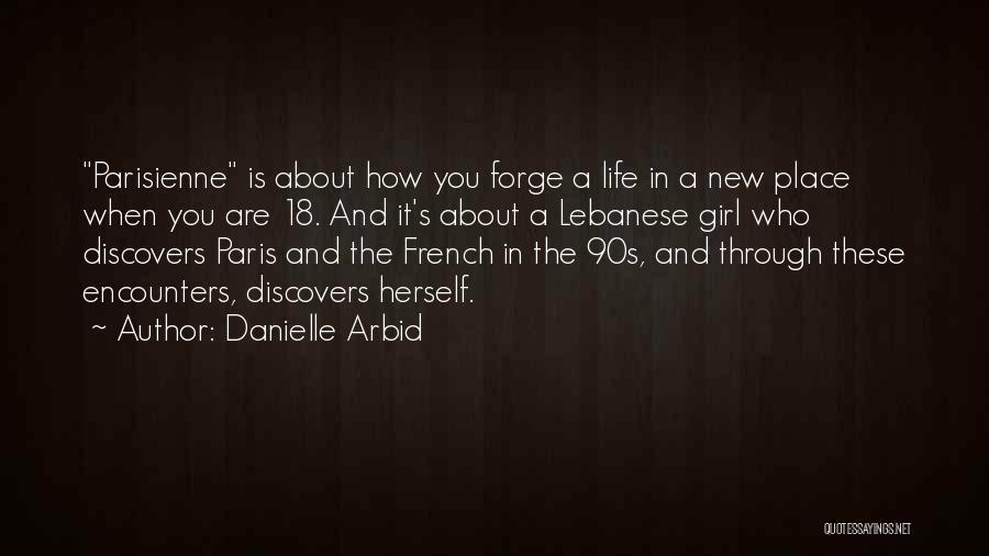 Danielle Arbid Quotes 843586