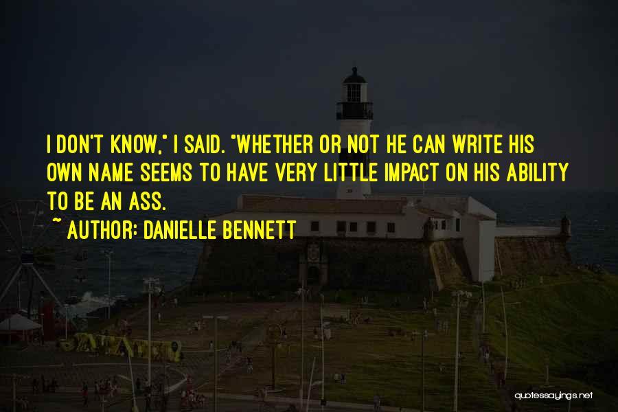 Danielle Bennett Quotes 555544