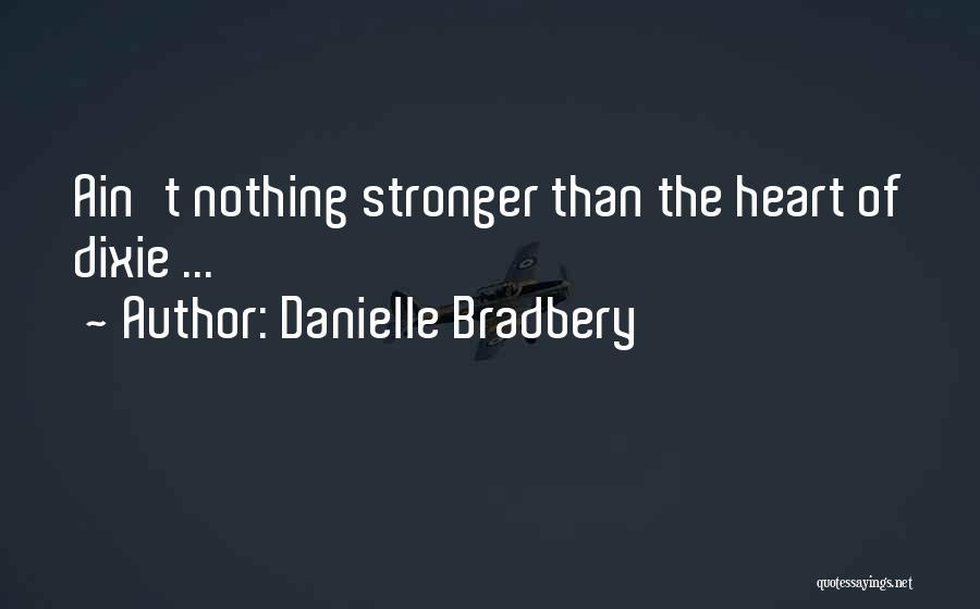 Danielle Bradbery Quotes 1674508