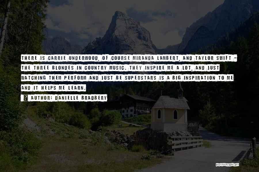 Danielle Bradbery Quotes 180410